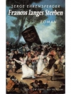 Francos langes Sterben