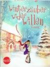 Winterzauber wider Willen
