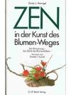 Zen in der Kunst des Blumen-Weges