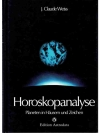 Horoskopanalyse Planeten in Häusern und Zeichen