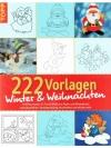 222 Vorlagen Winter & Weihnachten