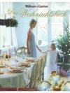 Wohnen & Garten - Das Weihnachtsbuch