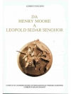 Da Henry Moore a Leopold Sedar Senghor