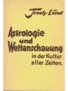 Astrologie und Weltanschauung in der Kultur alle..