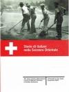 Storie di italiani nella Svizzera Orientale