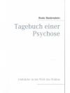 Tagebuch einer Psychose Einblicke in die Welt de..