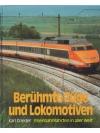 Berühmte Züge und Lokomotiven