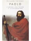 Paolo, L'ebreo che fondò il cristianesimo