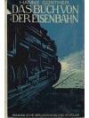 Das Buch von der Eisenbahn