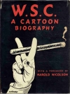 W.S.C. a Cartton Biography