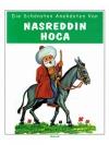 Die schönsten anekdoten von Nasreddin Hoca