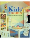 Kids'Rooms: A Hands-On Decorating Guide