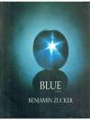 Blue, a novel