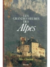 Les grandes Heures des Alpes