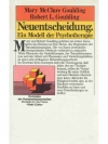 Neuentscheidung.Ein Modell der Psychotherapie