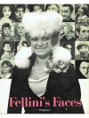 Fellini`s Faces