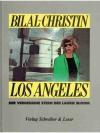 Los Angeles Der Vergessene Stern der Laurie Bloom