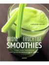 Grüne & Fruchtige Smoothies