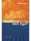 Wohin mit dem Ego?