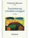 Traumatisierung in Kindheit und Jugend