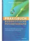 Praxisbuch Buddhistische Psychotherapie