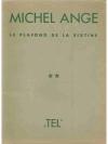 Michael Angelo Le plafond de la sixtine /Ceiling..