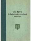 75 Jahre St.Gallische Kantonalbank 1868-1942