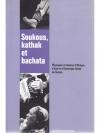 Soukous, kathak et bachata