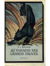 Au paradis des grands fauves