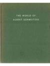The World of Albert Schweizer