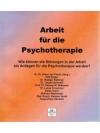 Arbeit für die Psychotherapie