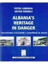 Albania's Heritage in danger / Trashëgimia kultu..