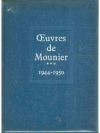 Oeuvres de Mounier Tome III 1944 1950