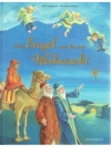 Drei Engel und die erste Weihnacht