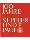 100 Jahre St.Peter und Pauls-Kirche Zürich 1874-..