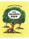 Der verzauberte Baum