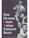 Das Grosse César Keiser Cabaret Buch_1