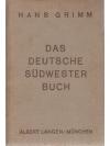 Das Deutsche Südwester Buch