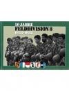 50 Jahre Felddivision 8. 1938-1988