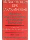 An Nachtfeuern der Karawan-Serail. Märchen und G..