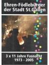 Ehren-Födlebürger der Stadt St.Gallen