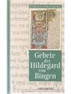 Gebete der Hildegard von Bingen