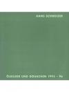 Hans Schweizer Ölbilder und Goauchen 1995-96