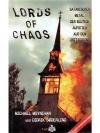 Lords of Chaos: Satanischer Metal: Der blutige A..