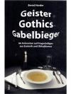 Geister Gothics Gabelbieger
