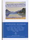 Schweizer Erzähler - Manesse