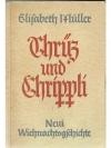 Chrüz und Chrippli