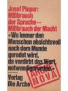 Josef Pieper: Missbrauch der Sprache - Missbrauc..