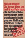 Michail Bakunin: Die Berner Bären und der Bär vo..