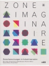 Zone * Imaginaire